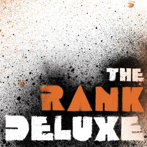 The Rank Deluxe - The Rank Deluxe