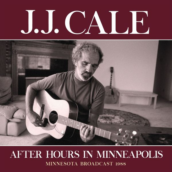 JJ Cale - After Hours In Minneapolis
