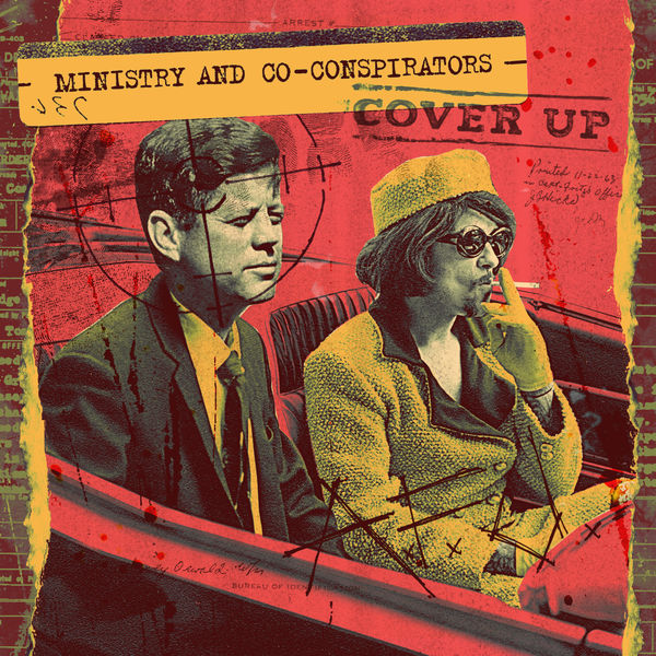Ministry & Co Conspirators - Cover Up