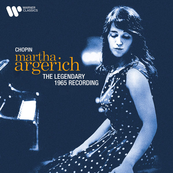 Martha Argerich - Chopin: The Legendary 1965 Recording (2021 Remastered Version)