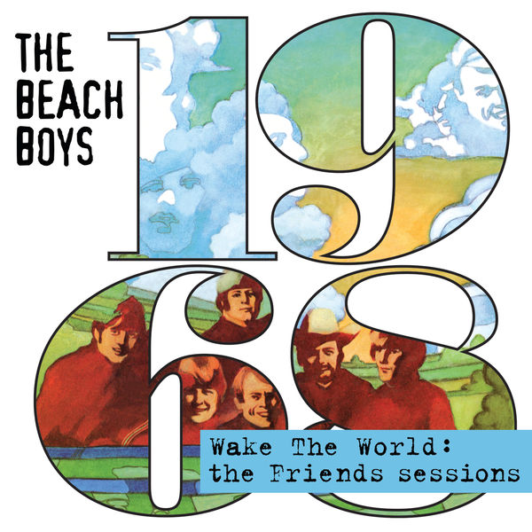 The Beach Boys|Wake The World: The Friends Sessions