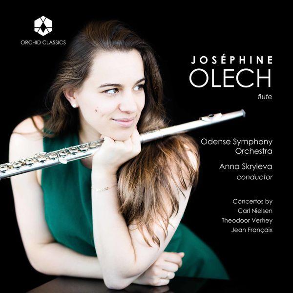 Joséphine Olech Nielsen, Verhey & Françaix: Flute Concertos