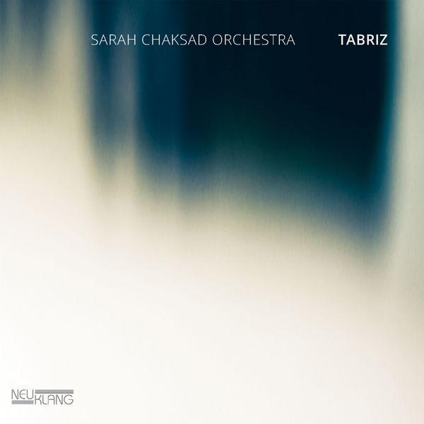 Sarah Chaksad Orchestra - Tabriz