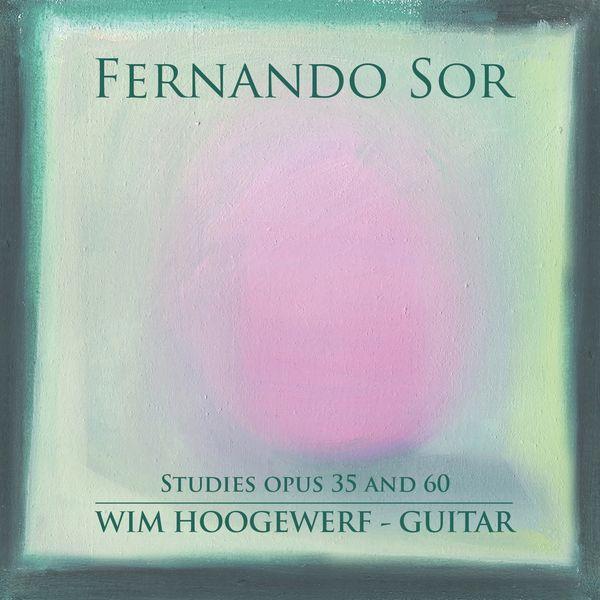 Wim Hoogewerf - Fernando Sor : Studies for Guitar, Opus 35 & 60