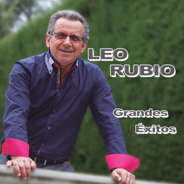 Leo Rubio - Grandes Éxitos