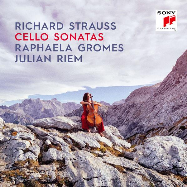 Raphaela Gromes - Richard Strauss: Cello Sonatas