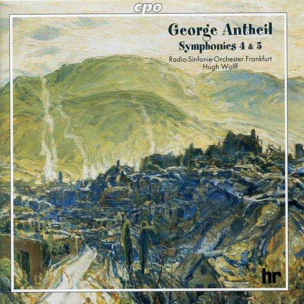 Hr-sinfonieorchester - Antheil: Symphonies Nos. 4 & 5