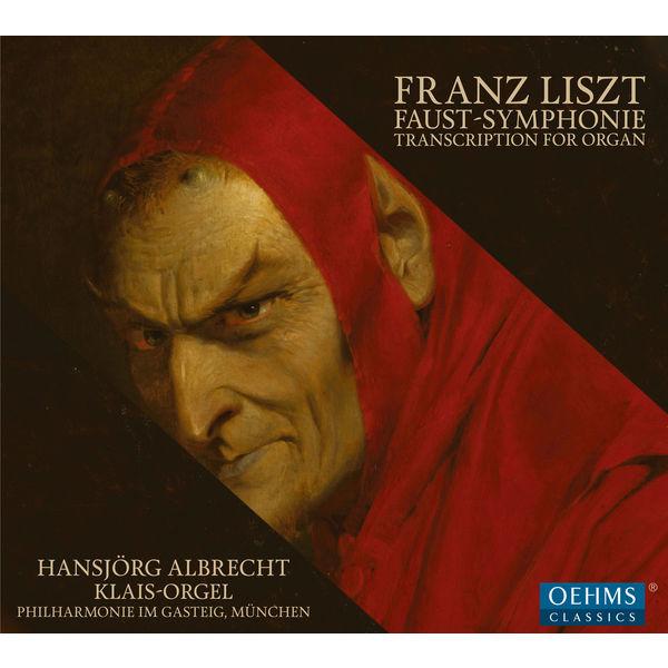 Hansjorg Albrecht - Eine Faust-Symphonie in drei Charakterbildern, S. 108 (1854 Version) [Arr. H. Albrecht for Organ]