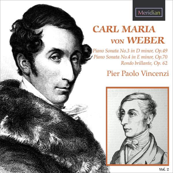 Pier Paolo Vincenzi - Carl Maria von Weber Piano Sonatas vol. 2