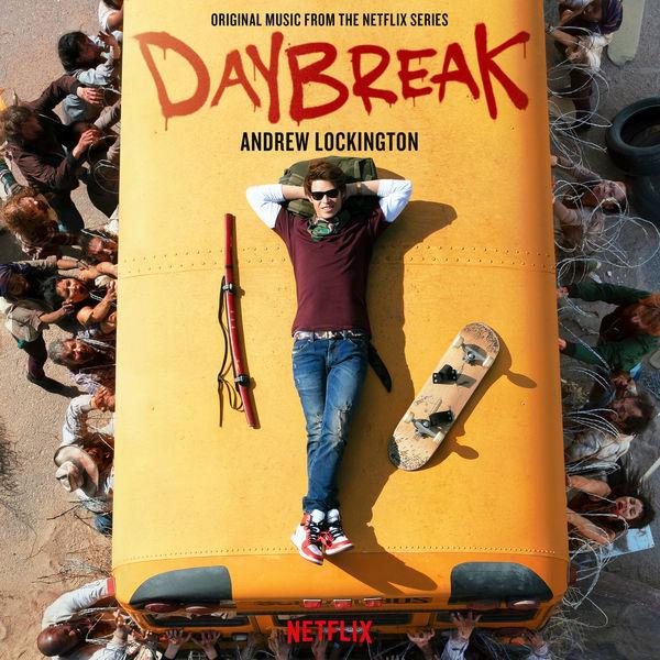 Andrew Lockington - Daybreak (Original Music from the Netflix Series)