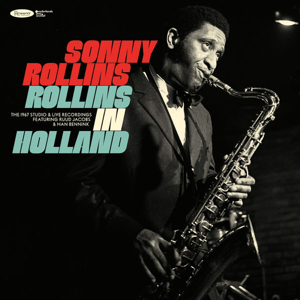 Sonny Rollins|Rollins in Holland: The 1967 Studio & Live Recordings