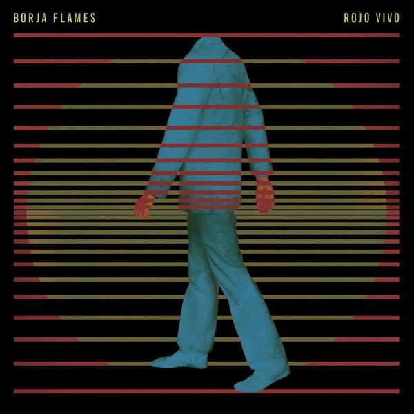 Borja Flames - Rojo Vivo