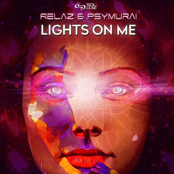 Relaz - Lights on Me