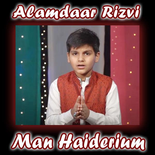 Alamdaar Rizvi - Man Haiderium - Single