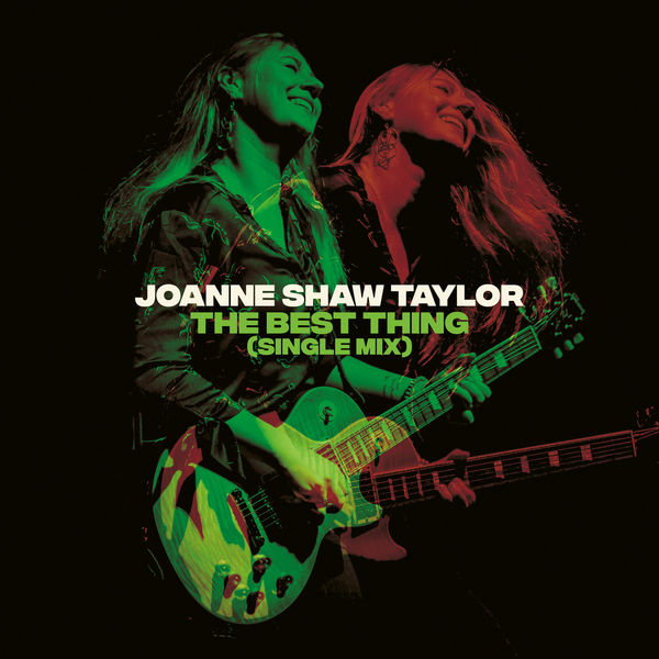 Joanne Shaw Taylor - The Best Thing (Single Mix)