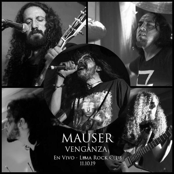 Mauser - Venganza (En Vivo En Lima Rock Club, 2019)