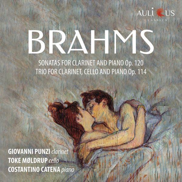 Giovanni Punzi, Costantino Catena, Toke Møldrup - Brahms: Clarinet Sonatas, Op. 120 - Clarinet Trio, Op. 114