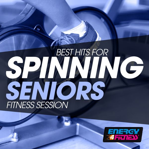 Various Artists - Best Hits for Spinning Seniors Fitness Session