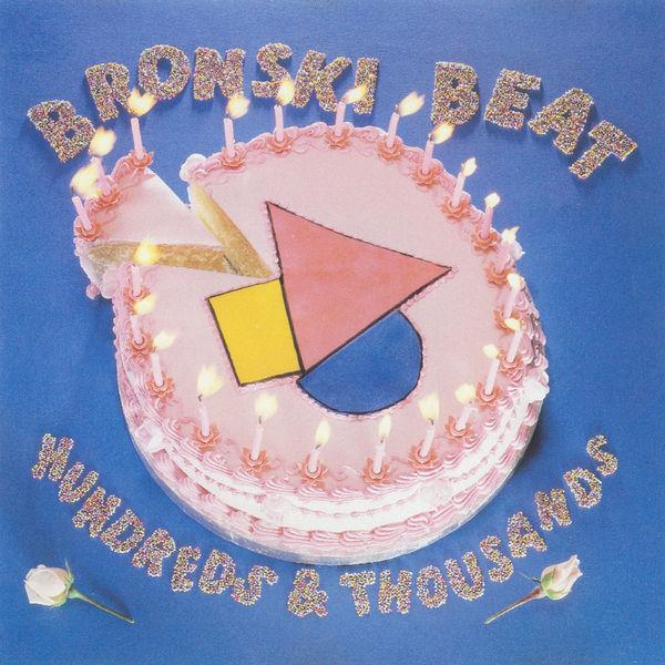 Bronski Beat - Hundreds and Thousands