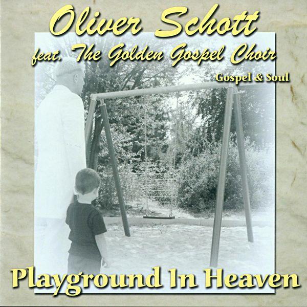 Oliver Schott - Playground in Heaven