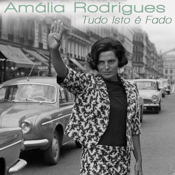 Amália Rodrigues - Tudo Isto É Fado