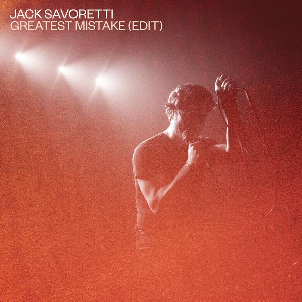 Jack Savoretti - Greatest Mistake (Edit)