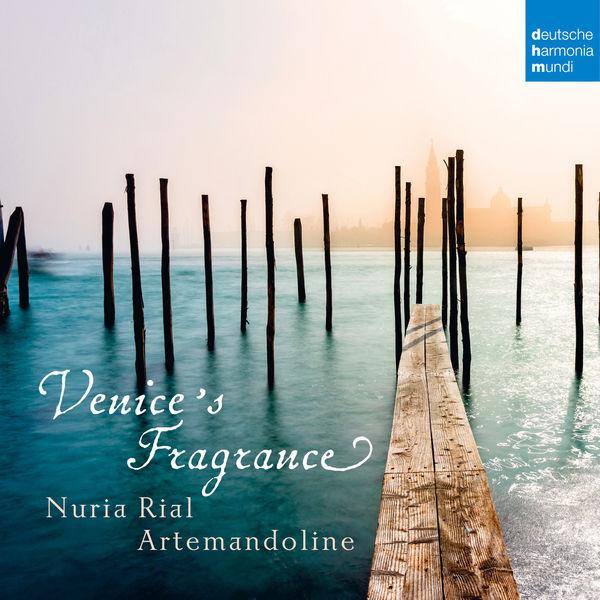 Núria Rial - Venice's Fragrance