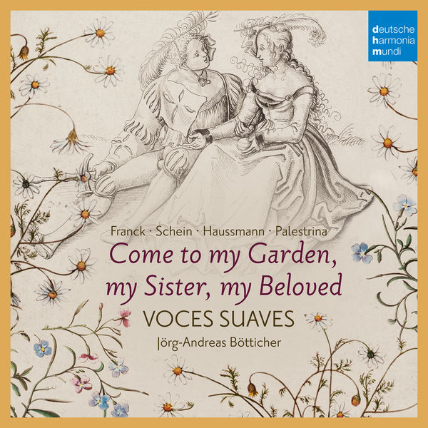 Voces Suaves - Come to My Garden - German Early Baroque Lovesongs