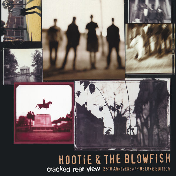 Hootie & The Blowfish - Cracked Rear View (25th Anniversary Deluxe Edition)