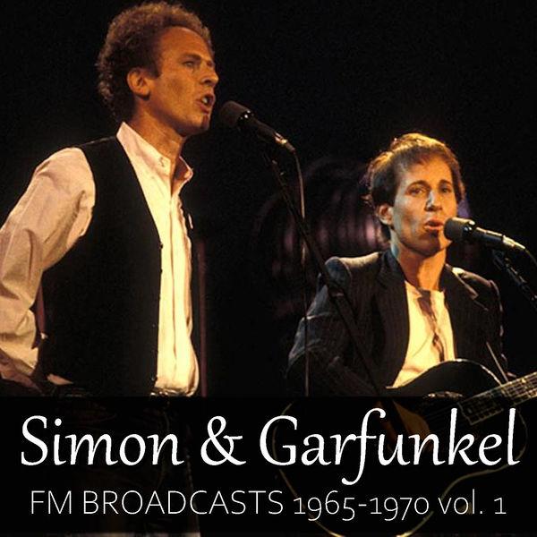 Simon & Garfunkel - Simon & Garfunkel FM Broadcasts 1965-1970 vol. 1