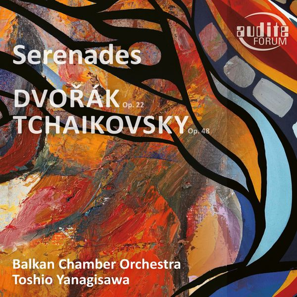 Balkan Chamber Orchestra - Dvořák & Tchaikovsky: Serenades for String Orchestra