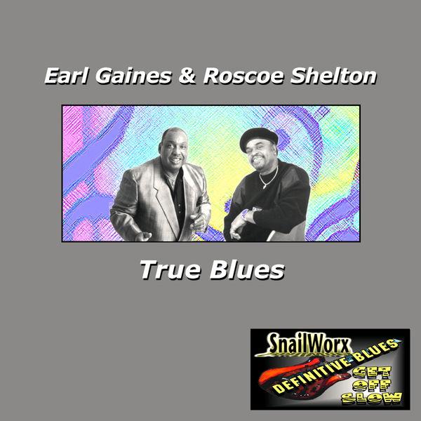 Earl Gaines - True Blues