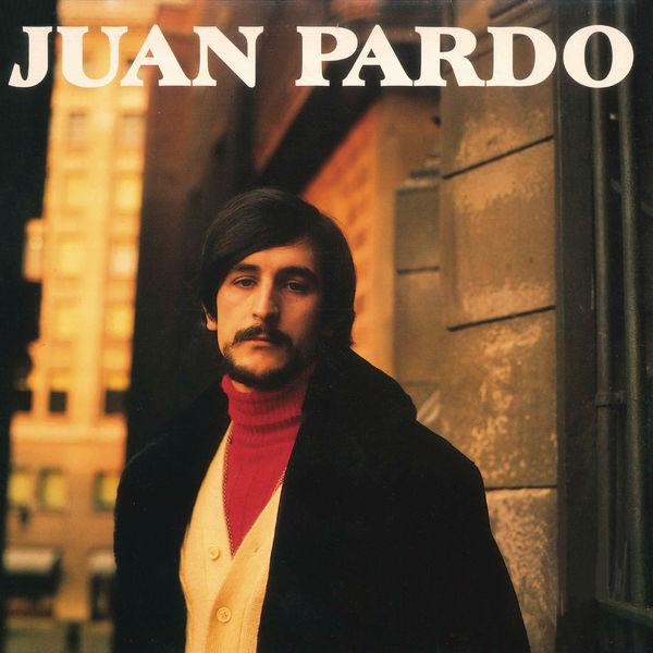 Juan Pardo - Juan Pardo (Remasterizado)