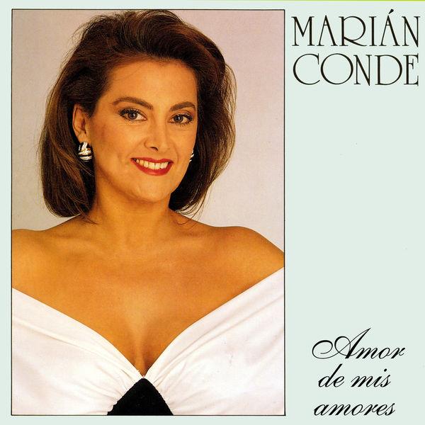 Marian Conde|Amor de mis amores