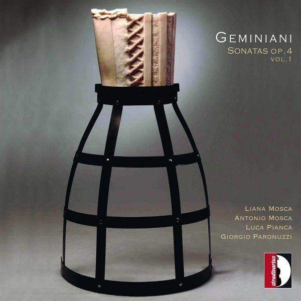 Antonio Mosca - Geminiani: Sonatas, Op. 4, Vol. 1