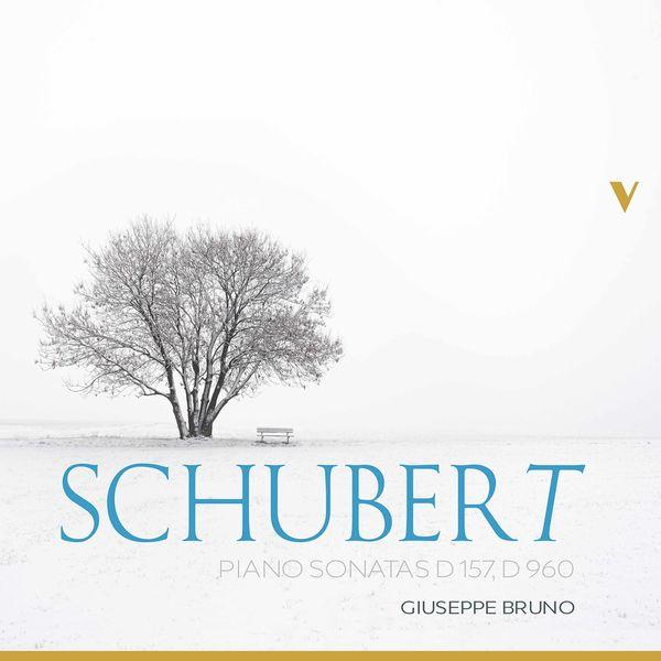 Giuseppe Bruno - Schubert: Piano Sonatas, D. 157 & 960