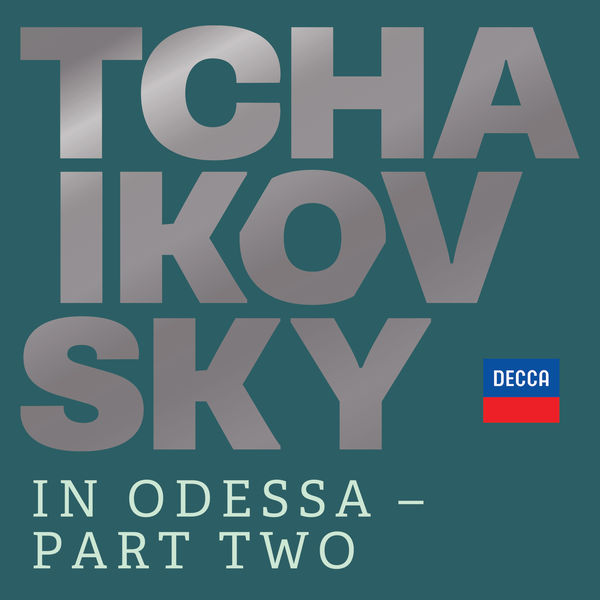 Various Artists - Tchaikovsky in Odessa - Part Two