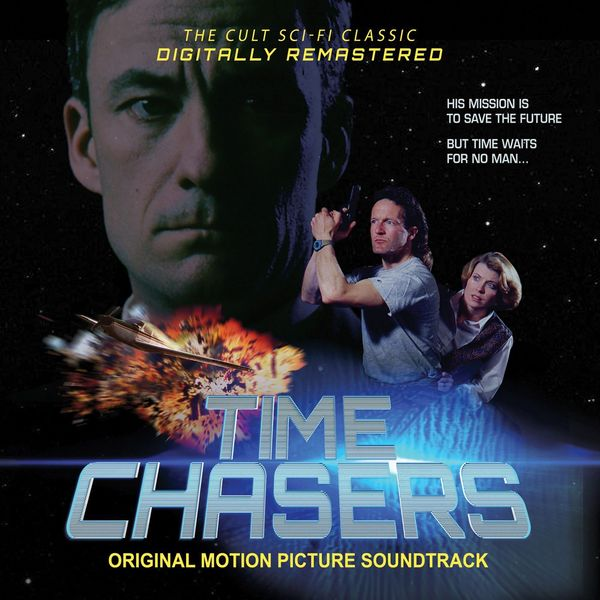 Alice Damon Kinzie - Time Chasers: Original Motion Picture Soundtrack