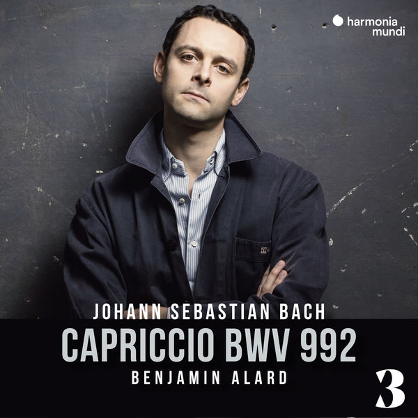 Benjamin Alard - J.S. Bach: Capriccio in B Major, BWV 992, 3
