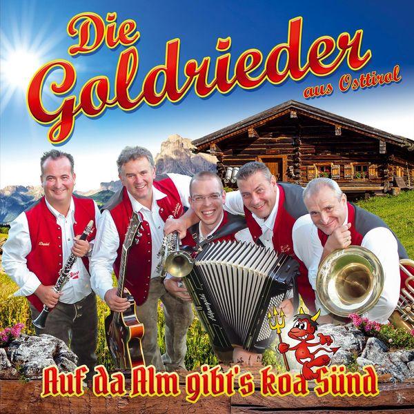 Die Goldrieder - Auf da Alm gibt's koa Sünd