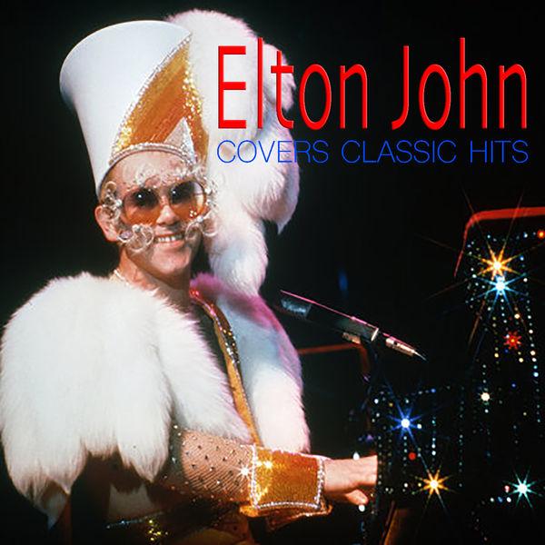 Elton John - Elton John Covers Classic Hits