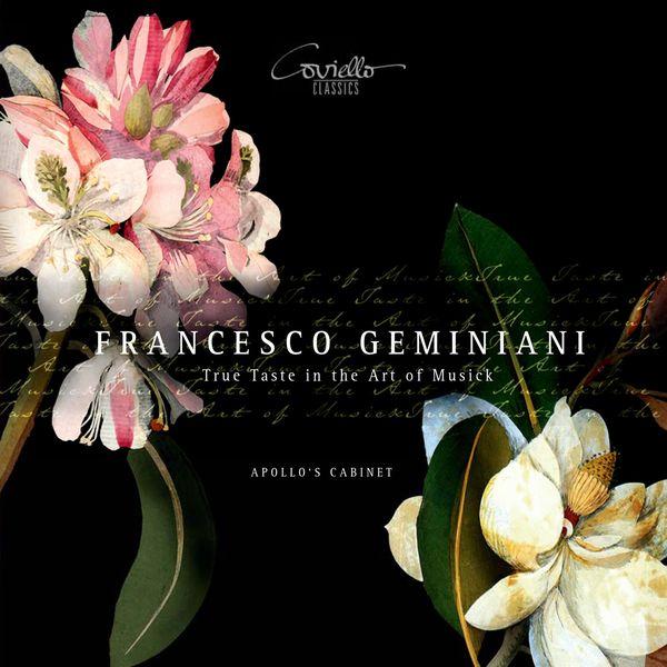 Apollo's Cabinet - Geminiani: True Taste in the Art of Musick