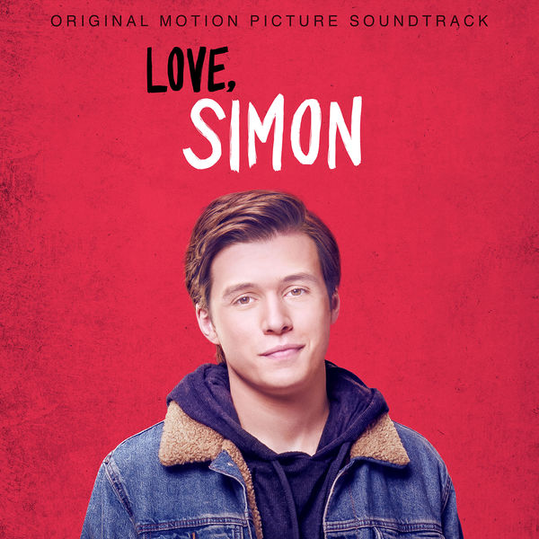 Various Artists - Love, Simon (Original Motion Picture Soundtrack)