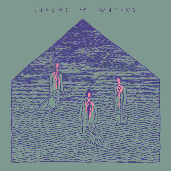 House Of Waters - House of Waters