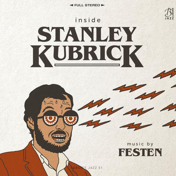 Festen - Inside Stanley Kubrick
