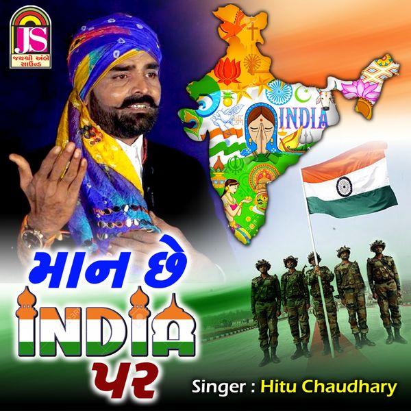 Hitu Chaudhary - Mane Maan Che India Par