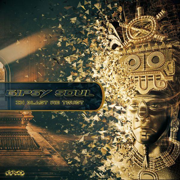 Gipsy Soul - In Blast We Trust