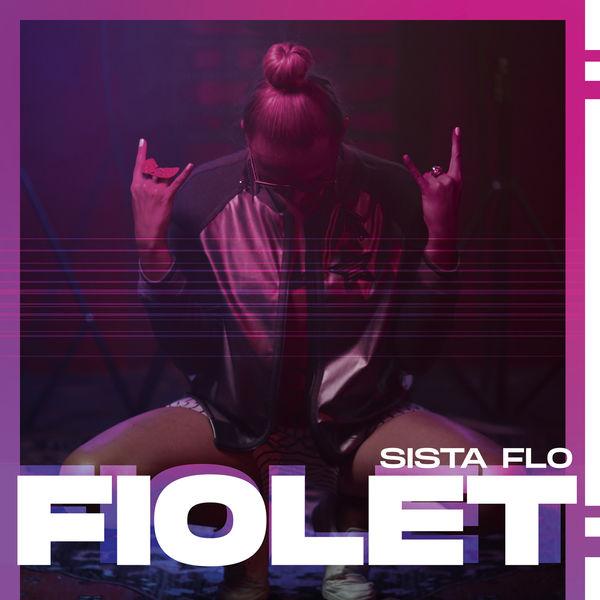 Sista Flo - Fiolet