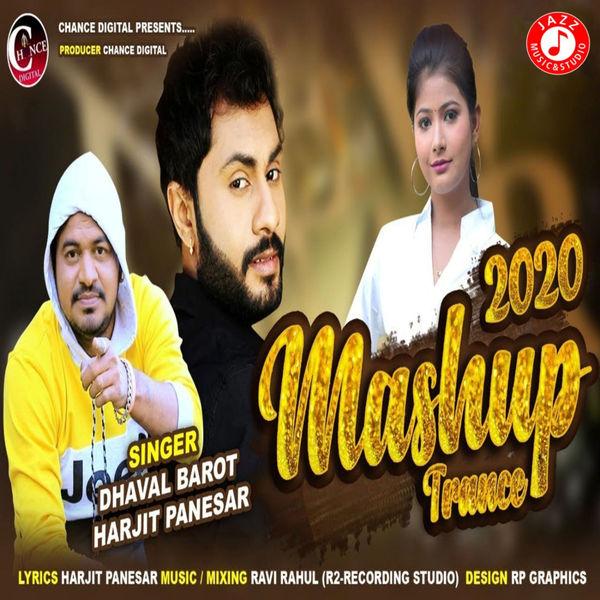 Dhaval Barot - Mashup 2020 Trance - Single