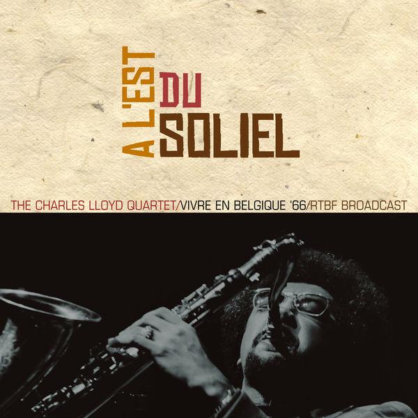 Charles Lloyd A L'Est Du Soliel (Vivre En Belgique '66)